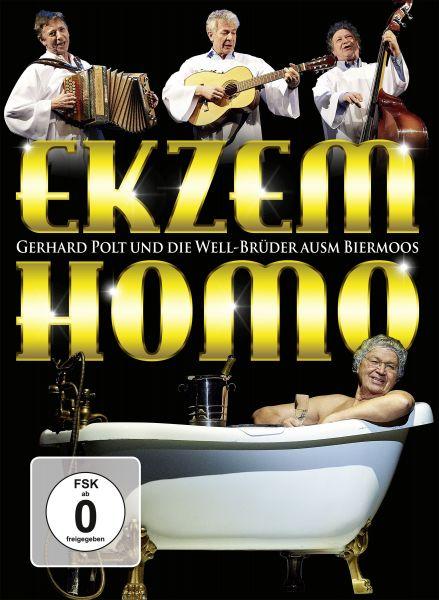 Polt, Gerhard/Well-Brüder ausm Biermoos: Ekzem Homo