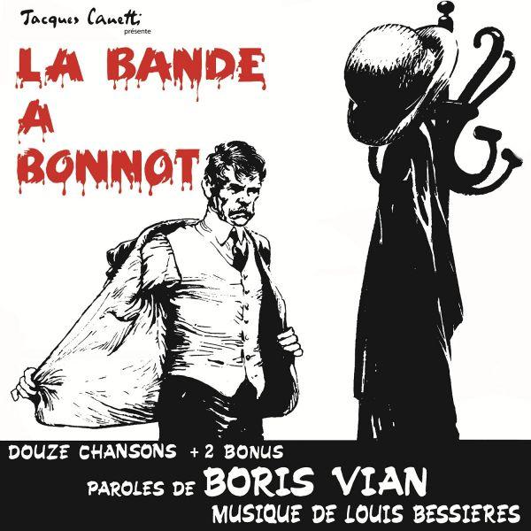 Various - La Bande A Bonnot (Comédie Musicale De Boris Vian)