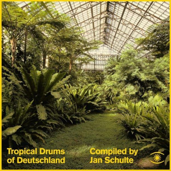 Various (complied by Jan Schulte) - Tropical Drums of Deutschland (2LP)