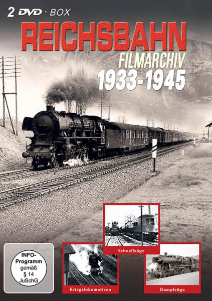 Reichsbahn Filmarchiv 1933-1945