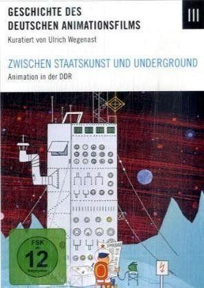 Zwischen Staatskunst und Underground - Animationsfilm in der DDR