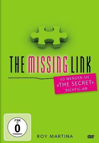 The Missing Link - Die Gebrauchsanleitung zu The Secret