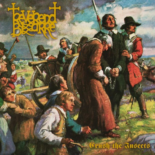 Reverend Bizarre - II Crush The Insects