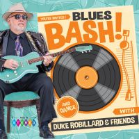 Robillard, Duke - Blues Bash