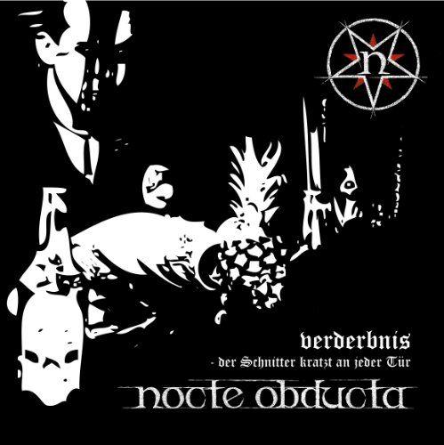 Nocte Obducta - Verderbnis (Der Schnitter kratzt an jeder Tür)