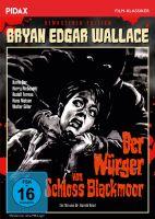 Bryan Edgar Wallace: Der Würger von Schloss Blackmoor - Remastered Edition