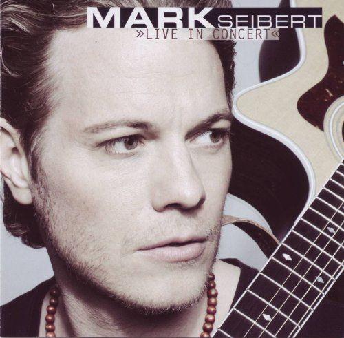 Seibert, Mark - Live In Concert