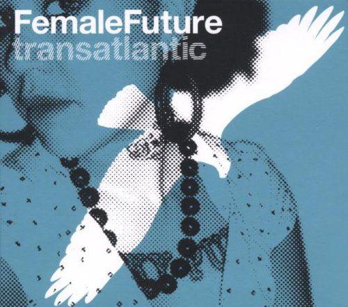 Various - Female Future Transatlantic