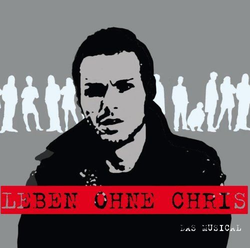 Original Berlin Cast - Leben ohne Chris - das Musical