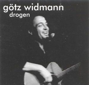 Widmann, Götz - Drogen