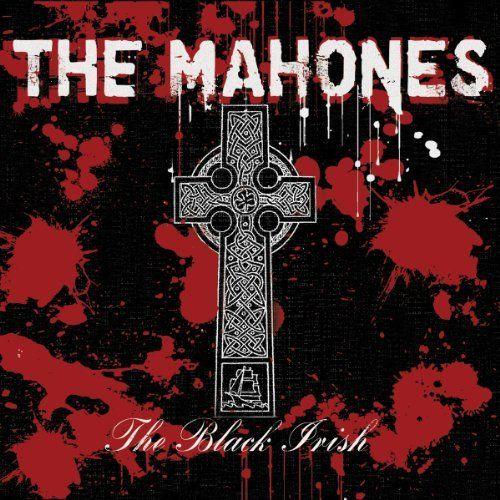 Mahones, The - Black Irish