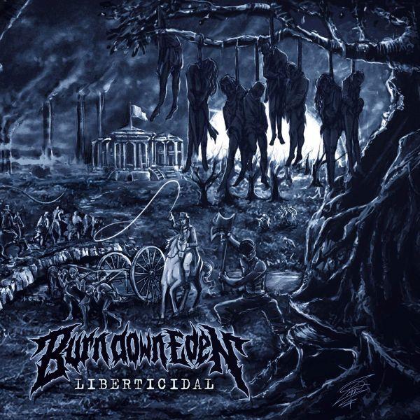 Burn Down Eden - Liberticidal