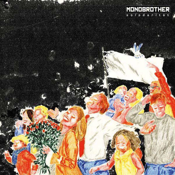 Monobrother - Solodarität