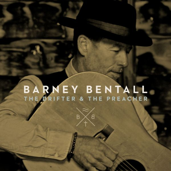 Bentall, Barney - The Drifter And The Preacher