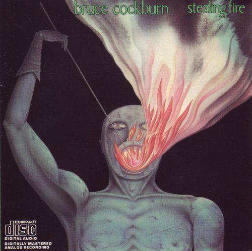 Bruce Cockburn - Stealing fire (LP)
