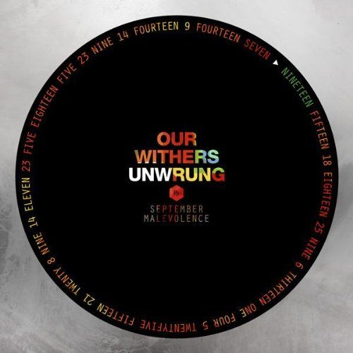 September Malevolence - Our Withers Unwrung