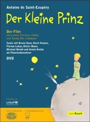 Köhler, Lorenz Christian/chaabane, Nanda Ben (saint-exupery, Antoine De) - Der kleine Prinz - der Fi