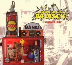 BamBam Babylon Bajasch - Kumm Ajain