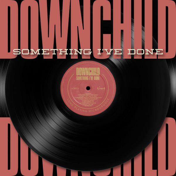 Downchild - Something I've Done