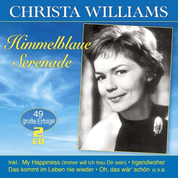 Williams, Christa - Himmelblaue Serenade - 49 große Erfolge