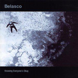 Belasco - Knowing everyones okay