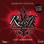 Cast Album Wien - Rudolf Affaire Mayerling - Das Musical - Cast Album