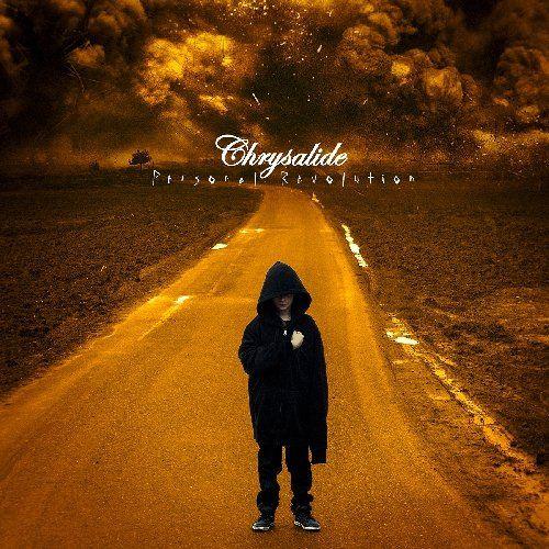 Chrysalide - Personal Revolution