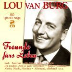 Van Burg, Lou - Freunde fürs Leben - 50 große Erfolge