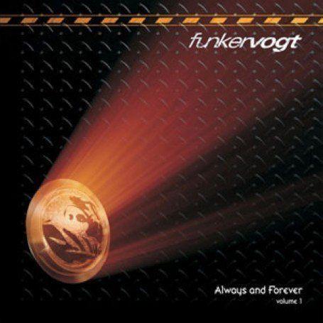 Funker Vogt - Always and forever Vol. 1