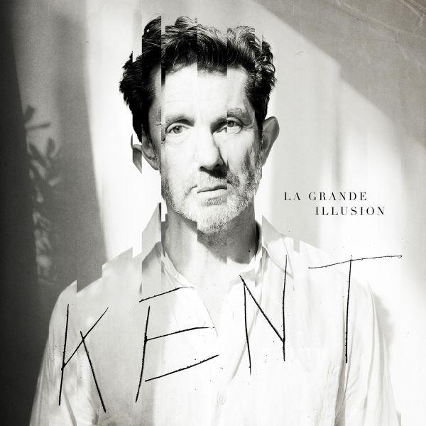 Kent - La grande illusion