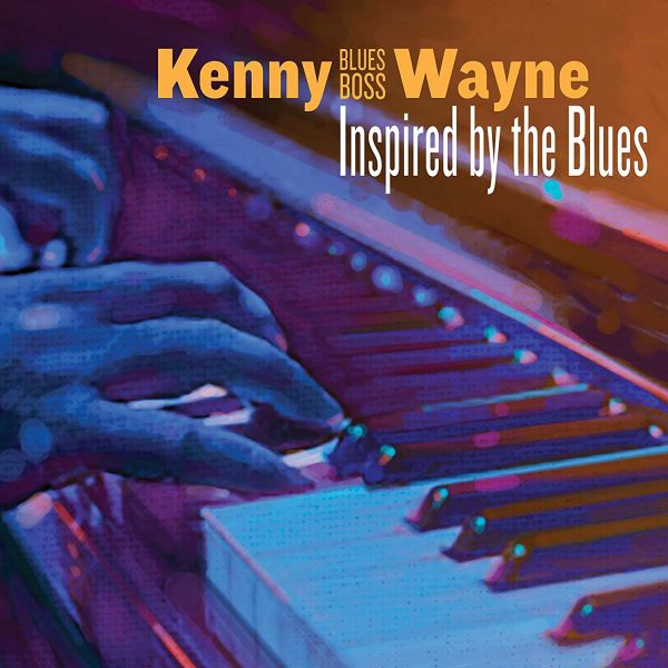 Wayne, Kenny -Blues Boss- - Inspired By The Blues