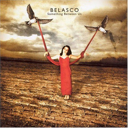 Belasco - Something Between Us (best Of)