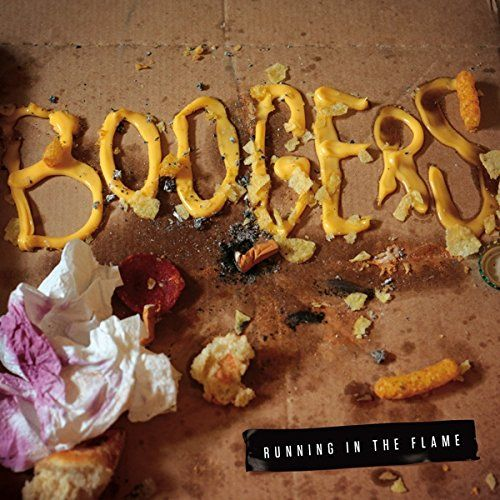 Boogers - Running In The Flame