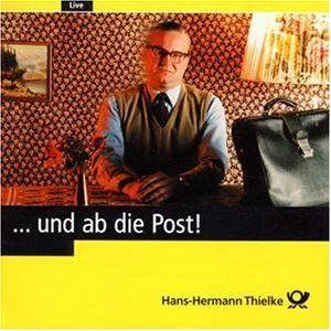 Hans Hermann Thielke - Und ab die Post