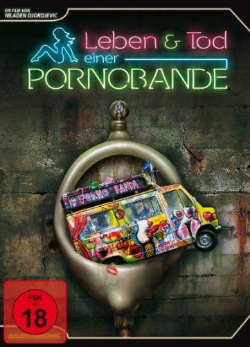Leben und Tod einer Pornobande (Special Edition)