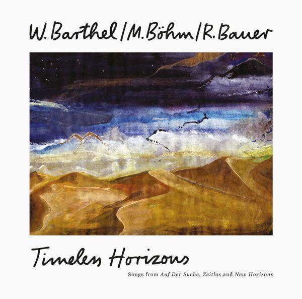 Barthel, Böhm, Bauer - Timeless Horizons (2LP)