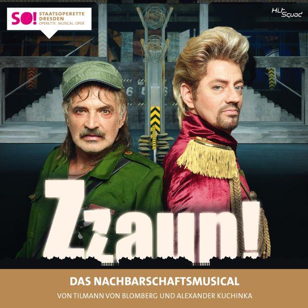 Original Cast Dresden - Zzaun! - Das Nachbarschaftsmusical