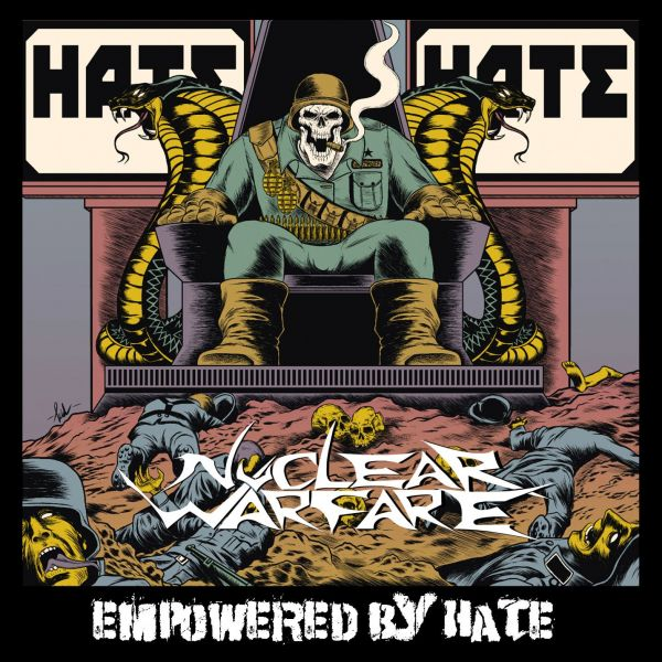Nuclear Warfare - Empowered By Hate