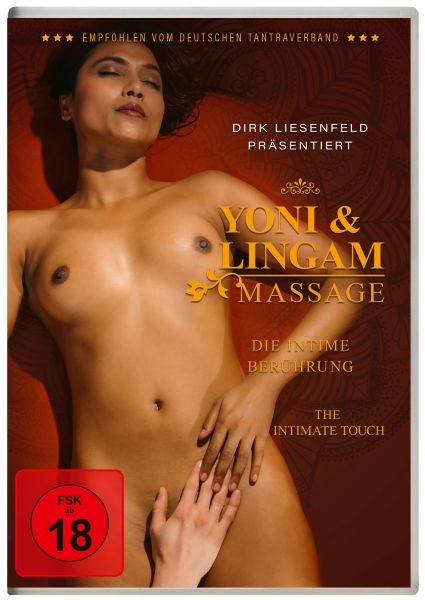 Yoni & Lingam Massage - Die intime Berührung (Neuauflage)