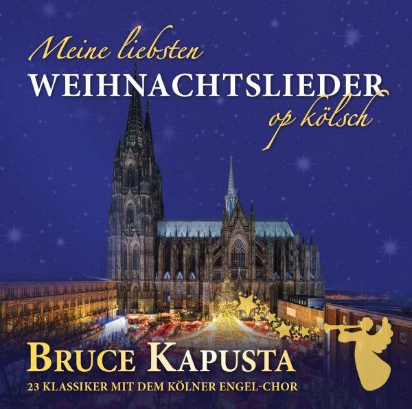 Kapusta, Bruce - Meine liebsten Weichnachtslieder op kölsch (2xCD Special Edition)