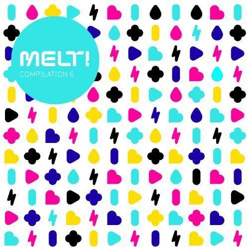 Various - Melt! VI