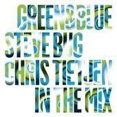 Bug, Steve / Tietjen, Chris - Green & Blue 2010 mixed by Steve Bug & Chris Tietjen