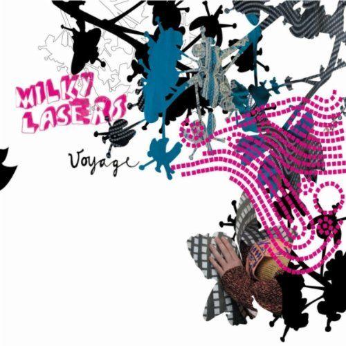 Milky Lasers - Voyage
