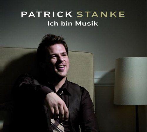 Stanke, Patrick - Ich bin Musik