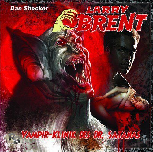 Larry Brent - Vampirklink des Dr. Satanas (11) (Original Dan Shocker Hörspiele)