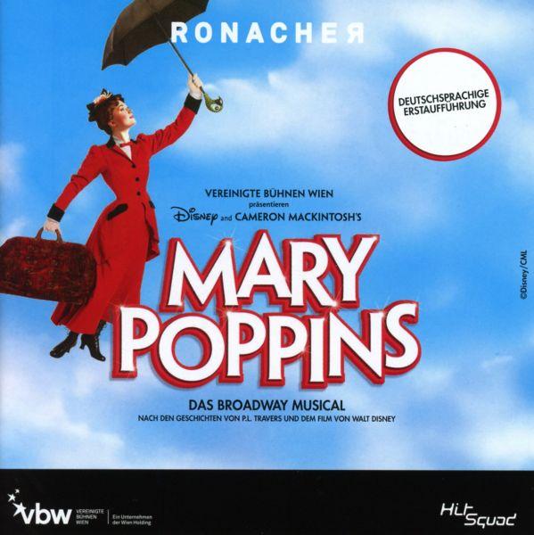 Original Cast Wien - Mary Poppins - Das Broadway Musical - Deutschsprachige Erstaufführung
