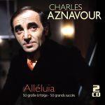 Aznavour, Charles - Alleluia - 50 große Erfolge - 50 grand sucess
