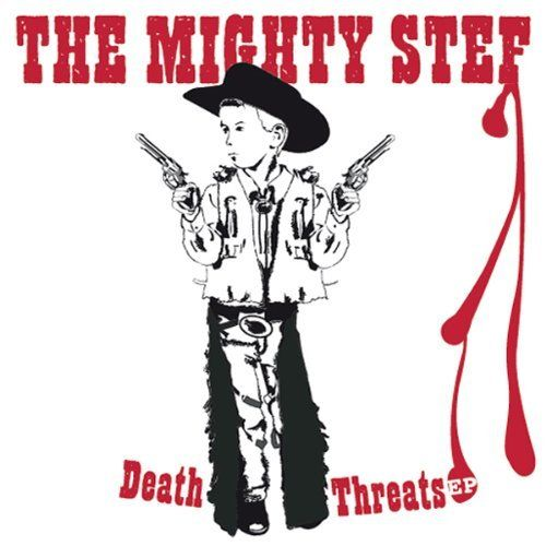 Mighty Stef, The - Death threats