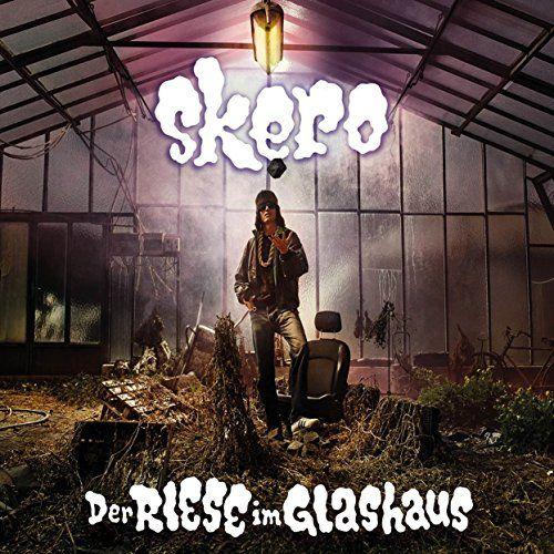 Skero - Der Riese im Glashaus (2LP+MP3)