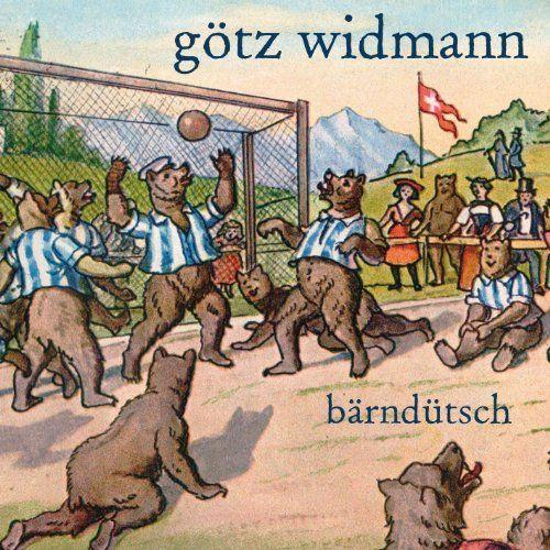 Widmann, Götz - Bärndütsch (live im Elchclub/CH)